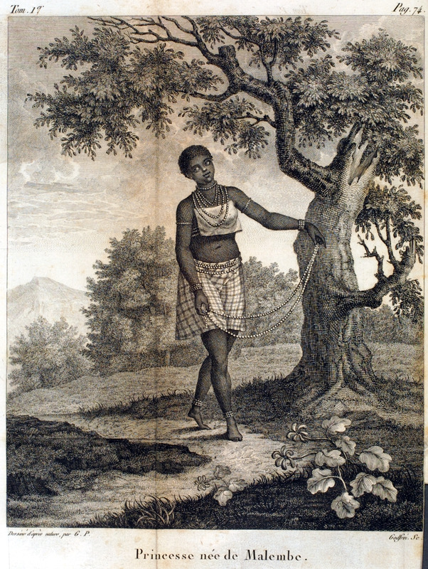 Caption, Princesse nèe de Malembe. Women, the author writes, cover themselves with a large quantity of . . . a sort of glass bead of different colors than Europeans wear. They cover their neck with a small neck scarf, as can be seen in the engraving, and like the men they are very fond of red coral (pp. 74-75; our translation). Author was a French Naval officer who was mainly in the Angola region; engravings in his book were made from drawings done from his own observations in 1786-87.