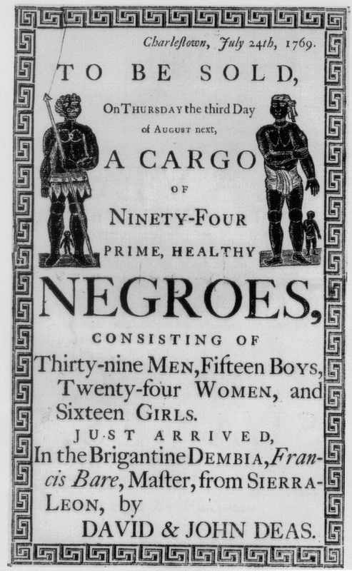 A broadside, To be sold. . . a cargo of ninety-four prime, healthy Negroes; men, women, and children from Sierra Leone.