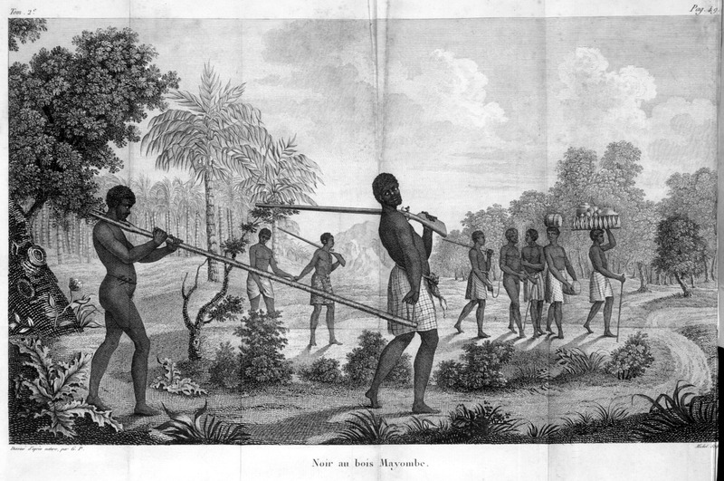 Caption, Noir au bois Mayombe.  The author, a French Naval officer who was in the Angola region in 1786-87, gives a lengthy description of the slave trade in this area. The African slave traders, he writes, go far into the interior to acquire slaves, yet they speak the same language and only differ in their dialect or pronunciation. Slaves are brought to the coast in several ways: three or four will be conducted by around 20 traders. Five or six of these traders march in front . . . the others follow, and since the trail is very narrow . . . it is difficult to escape. . . . . for those who try to resist, they tightly tie their arms behind their backs with a rope . . . There are those who not only resist, but who are able to free themselves. For others who defend their freedom and fight the traders, the latter place a forked branch which opens exactly to the size of a neck so the head can't pass through it. The forked branch is pierced with two holes so that an iron pin comes across the neck of the slave . . ., so that the smallest movement is sufficient to stop him and even to strangle him . . . (pp. 48 -49; our translation). Slaves sold to the French were largely destined for Saint Domingue.