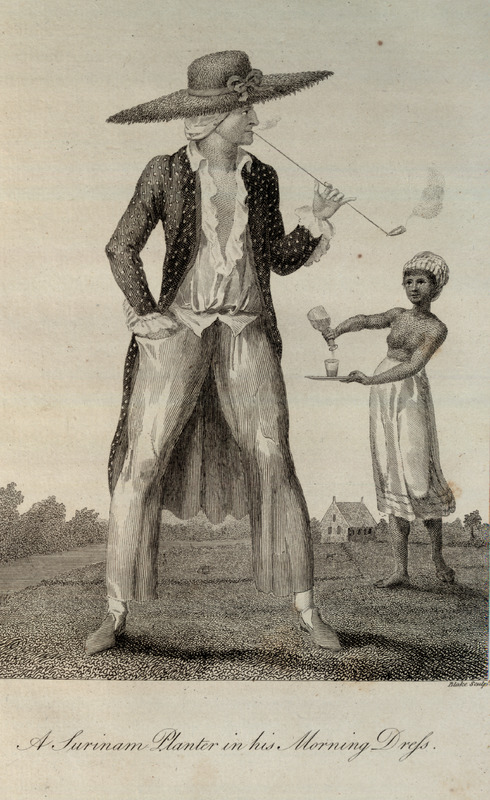 Caption, A Surinam Planter in His Morning Dress; enslaved woman in background pouring him a drink. This and other engravings are found in the autobiographical narrative of Stedman, a young Dutchman who joined a military force against rebellions of the enslaved in the Dutch colony. The engravings are based on Stedmanís own drawings and were done by professional engravers. For the definitive modern edition of the original 1790 Stedman manuscript, which includes this and other illustrations see Richard and Sally Price, eds. Narrative of a five years expedition against the revolted Negroes of Surinam (Baltimore: Johns Hopkins University Press, 1988).