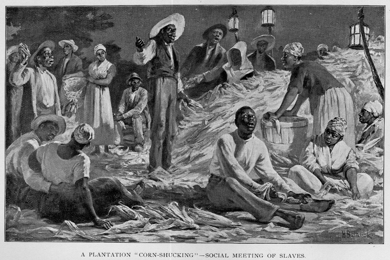 Caption, A plantation 'corn-schucking'--social meeting of slaves. In the preface to her book, Livermore indicates she had lived in Virginia for 3 years, 55 years ago.  The corn-shucking was a combination of labor and recreation. The slaves enjoyed the evening away from the quarters, meeting friends and sweethearts, drinking the cider or hard liquor, eating cakes and pies, telling tall stories and singing hilarious songs. . . . Corn-shucking probably produced more secular songs than any other kind of work. In order to finish the work of removing the husks from his corn, a planter would invite all of the slaves in the neighborhood to gather one night at his barn. The slaves received whiskey and a big meal in payment for their labor (John W. Blassingame, The Slave Community [Oxford Univ. Press, 1979], pp. 117-18).