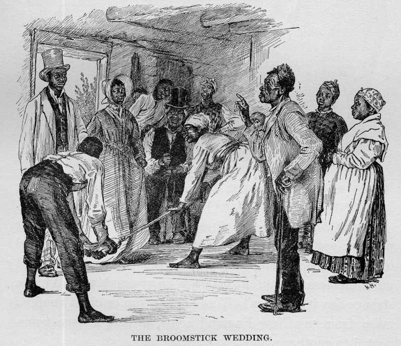 Caption, The Broomstick Wedding. Livermore writes that the bride and groom wore cast-off clothing once belonging to their master and mistress. The preacher was Uncle Aaron, one of the best servants. The bride and groom stood in the center of the room, holding hands. Two other slaves held the broom below the couple's knees. The couple jumped into the married state (Livermore, p. 256). In her preface, Livermore indicates she had lived in Virginia for 3 years, 55 years ago. In her autobiography (Memories of Childhood's Slavery Days; Boston, 1909), the former plantation slave Annie L. Burton recalled that in her childhood during the Civil War, if an enslaved man and woman wished to marry, a party would be arranged some Saturday night among the slaves. The marriage ceremony consisted of the pair jumping over a stick
