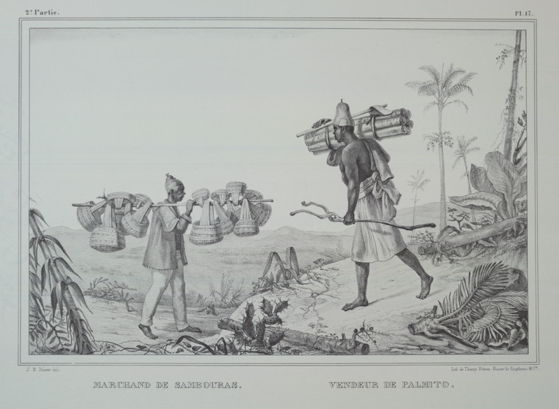 Caption, (left),marchand de sambouras (sambouras trader); (right), vendeur de palmito (vendor of palmito); sambouras/sambura is an Amerindian basket made of vines or a wild-growing cane that resembles bamboo. The engravings in this book were taken from drawings made by Debret during his residence in Brazil from 1816 to 1831. For watercolors by Debret of scenes in Brazil, some of which were incorporated into his Voyage Pittoresque, see Jean Baptiste Debret, Viagem Pitoresca e Historica ao Brasil (Editora Itatiaia Limitada, Editora da Universidade de Sao Paulo, 1989; a reprint of the 1954 Paris edition, edited by R. De Castro Maya).