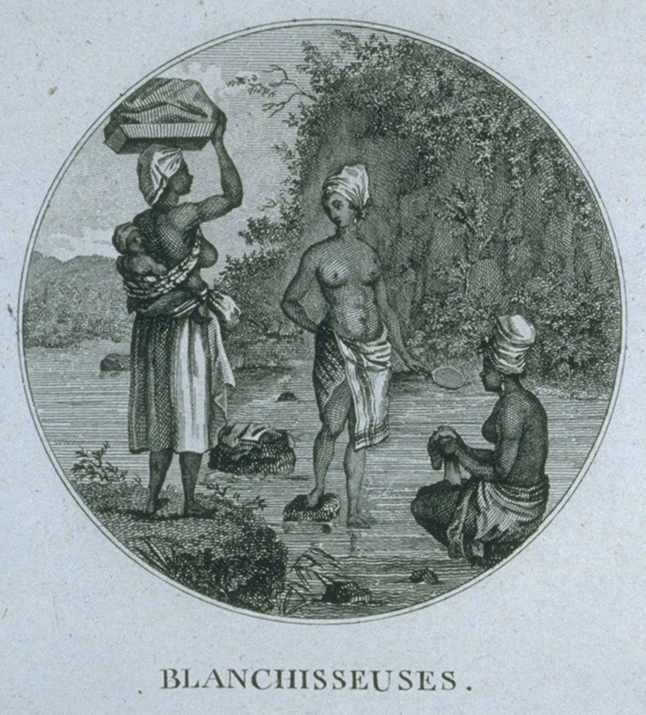 Captioned blanchisseuses (washerwomen), depicts 3 women washing clothes in a river; woman on left carries a child on her back and wooden tray filled with clothes on her head. Engraving by Ponce for Moreau de Saint Mery, Loix et Constitution des Colonies Francais (Paris, 1784, 1790). This image is reversed from the original Brunias print, titled The West-India Washerwoman (not shown on this website) one edition of which was published in London in 1790; the print, in turn, is based on a painting by Brunias, one version of which is held by the Barbados Museum (see, for example, reproduction in Andrew J. O'Shaughnessy, An Empire Divided [Univ. of Pennsylvania Press, 2000], p. 37). For biographical details on Brunias, see image NW0016.