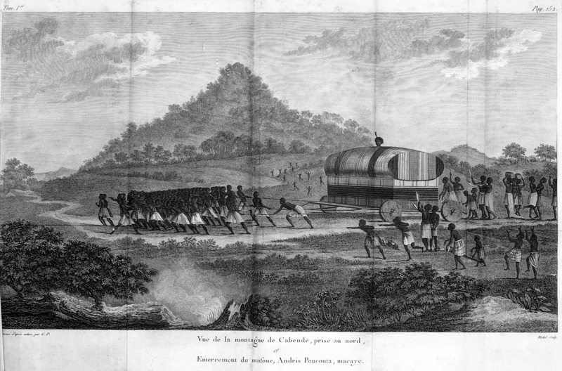 Caption, Vue de la montagne de Cabende, prise au nord, et Enterrement du masouc, Andris Poucouta, macaye (View of the Cabinda mountain taken from the North, and Interment of the masouc, Andris Poncouta, macaye). The author writes that a famous person died during his stay in the area, and that he was curious to see him interred.  The engraving shown will give a precise idea of these funerals. The coffin that carried him was at least 20 feet long by 14 feet high and 8 feet thick. It was surmounted by a small head which represented the dead man. They took a year to bury and mourn him . . . Such was its weight that no one would have been able to take him to his tomb, over one league from his house. Over 500 boys were on these ropes at a time; everything broke several times and it was an incredible task to take him to his interment spot. The wheels, of one single piece of wood, got stuck in the ground, so they had to use something for a path. It didn't move without difficulty, and the axles broke often (pp. 152-53; our translation).  Author was a French Naval officer who was mainly in the Angola region; engravings in his book were made from drawings done from his own observations in 1786-87.